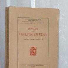 Libros de segunda mano: REVISTA DE FILOLOGÍA ESPAÑOLA.. Lote 43462019