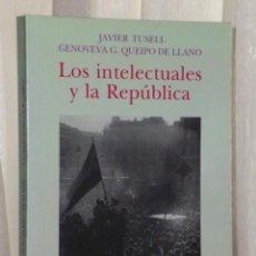 Libros de segunda mano: LOS INTELECTUALES Y LA REPUBLICA.. Lote 43488433