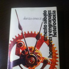Libros de segunda mano: HOMBRES Y ENGRANAJES HETERODOXIA - ERNESTO SABATO - ALIANZA EMECE - MADRID - 1973 -. Lote 193776295