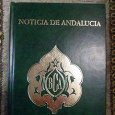 Libros de segunda mano: BIBLIOTECA DE LA CULTURA ANDALUZA. NOTICIA DE ANDALUCIA. ALFONSO C. COMIN. Lote 44001887