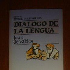 Libros de segunda mano: DIÁLOGO DE LA LENGUA, DE JUAN DE VALDÉS, PLAZA & JANÉS, 1984. Lote 44110495