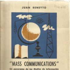 Libros de segunda mano: MASS COMMUNICATIONS. JUAN BENEYTO. INSTITUTO DE ESTUDIOS POLÍTICOS. MADRID. 1957. Lote 44305293