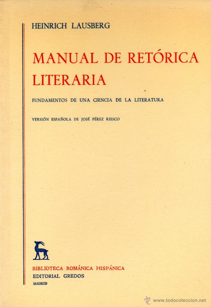 Manual de retorica espaola (letras e ideas) (spanish edition.