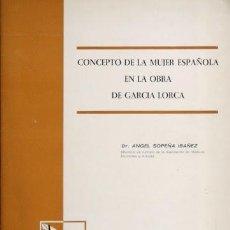 Libros de segunda mano: CONCEPTO DE LA MUJER ESPAÑOLA EN LA OBRA DE GARCIA LORCA - SOPEÑA IBAÑEZ, ANGEL. Lote 44626878