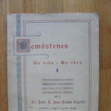 Libros de segunda mano: DEMOSTENES, SU VIDA, SU OBRA, JOSE RAMOS CAPELLA. Lote 44920759