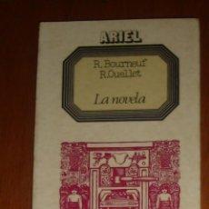 Libros de segunda mano: LA NOVELA, DE R. BOURNEUF Y R. OUELLET. ARIEL, 1975. Lote 44924079