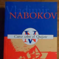Libros de segunda mano: VLADIMIR NABOKOV. CURSO SOBRE EL QUIJOTE. EDICIONES B.. Lote 45045268