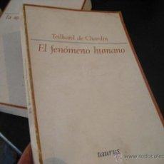 Libros de segunda mano - el fenomeno Humano, Teilhard de Chardin, taurus, rr42 - 45052836