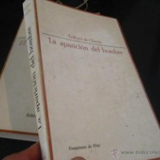 Libros de segunda mano: LA APARICION DEL HOMBRE, TEILHARD DE CHARDIN, TAURUS, RR42. Lote 45052864