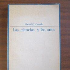 Libros de segunda mano: LAS CIENCIAS Y LAS ARTES --- HAROLD G. CASSIDY. Lote 45124657