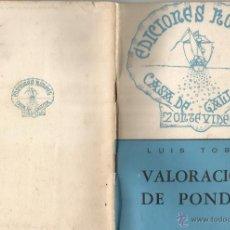 Libros de segunda mano: LUIS TOBÍO. VALORACIÓN DE PONDAL. RM66385. . Lote 45154002