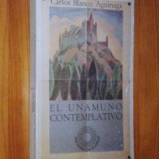 Livros em segunda mão: CARLOS BLANCO AGUINAGA - EL UNAMUNO CONTEMPLATIVO - LAIA, 1975 [PRIMERA EDICIÓN EN ESPAÑA]. Lote 49267376