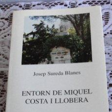 Gebrauchte Bücher - ENTORN DE MIQUEL COSTA I LLOBERA .--- JOSEP SUREDA BLANES - 45543109