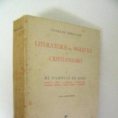 Libros de segunda mano: LITERATURA DEL SIGLO XX Y CRISTIANISMO VOLUMEN I ,CHARLES MOELLER,1958,GREDOS ED,REF ENSAYO BS8. Lote 45679732