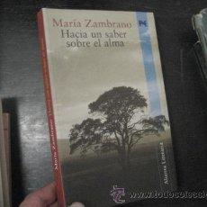 Libros de segunda mano: HACIA UN SABER SOBRE EL ALMA, MARIA ZAMBRANO, ENSAYO BS8. Lote 45746858