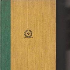 Libros de segunda mano: LIBRO Nº 8 MEMORIAS DE UN SEÑORITO DARIO FERNANDEZ FLOREZ. Lote 45756371