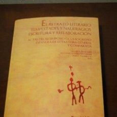 Libros de segunda mano - EL RETRATO LITERARIO. TEMPESTADES Y NAUFRAGIOS. ESCRITURA Y REELABORACION. - 45929475