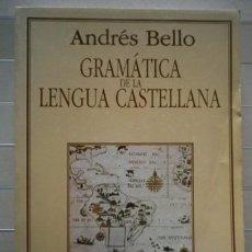 Libros de segunda mano: BELLO, ANDRÉS - GRAMÁTICA DE LA LENGUA CASTELLANA . Lote 46295277