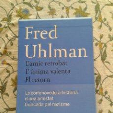 Libros de segunda mano: CAJA 3 LIBROS FRED UHLMAN L'AMIC RETROBAT L'ÀNIMA VALENTA EL RETORN HISTÒRIA AMISTAT TRUNCADA NAZIS. Lote 46526343