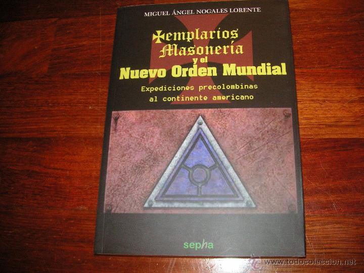 ENSAYO TEMPLARIOS. MASONERIA Y NUEVO ORDEN MUNDIAL (Libros de Segunda Mano (posteriores a 1936) - Literatura - Ensayo)