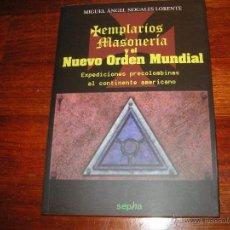 Libros de segunda mano: ENSAYO TEMPLARIOS. MASONERIA Y NUEVO ORDEN MUNDIAL. Lote 47083329