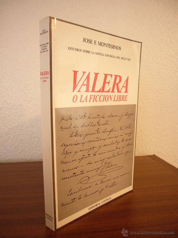 Libros de segunda mano: JOSÉ F. MONTESINOS: VALERA O LA FICCIÓN LIBRE (CASTALIA, 2005) EXCELENTE ESTADO - Foto 2 - 176364840