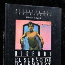Libros de segunda mano: DIDEROT - EL SUEÑO DE D`ALEMBERT Y SUPLEMENTO AL VIAJE DE BOUGAINVILLE -BILINGÜE. Lote 47529012