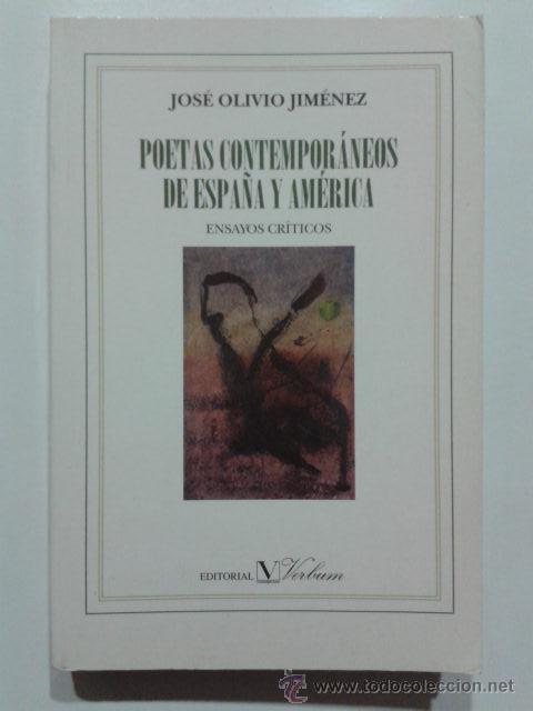 POETAS CONTEMPORÁNEOS DE ESPAÑA Y AMÉRICA - ENSAYOS CRÍTICOS - OLIVIO JIMENEZ, JOSÉ - POESIA, ENSAYO (Libros de Segunda Mano (posteriores a 1936) - Literatura - Ensayo)