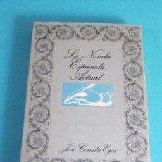 Libros de segunda mano: LA NOVELA ESPAÑOLA ACTUAL. JOSÉ CORRALES EGEA. Lote 47736566
