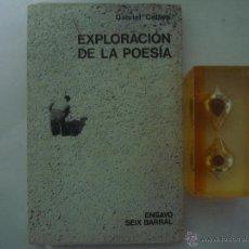 Libros de segunda mano - GABRIEL CELAYA. EXPLORACIÓN DE LA POESIA. SEIX BARRAL 1971. 1A EDICIÓN - 47738705
