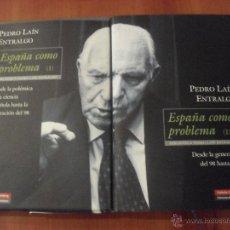 Libros de segunda mano: ESPAÑA COMO PROBLEMA, 2 VOLUMENES, PEDRO LAIN ENTRALGO,. Lote 47743851