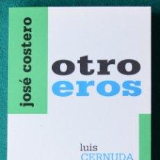 Libros de segunda mano: OTRO EROS - JOSÉ COSTERO - CORONA DEL SUR 2005 - CERNUDA - M. CLIFT - PASOLINI - TENNESSEE WILIAMS. Lote 47773178