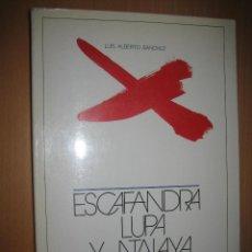 Libros de segunda mano: ESCAFANDRA LUPA Y ATALAYA. ENSAYOS 1923 - 1976 - LUIS ALBERTO SÁNCHEZ. (LITARATURA HISPANOAMERICANA). Lote 47932327