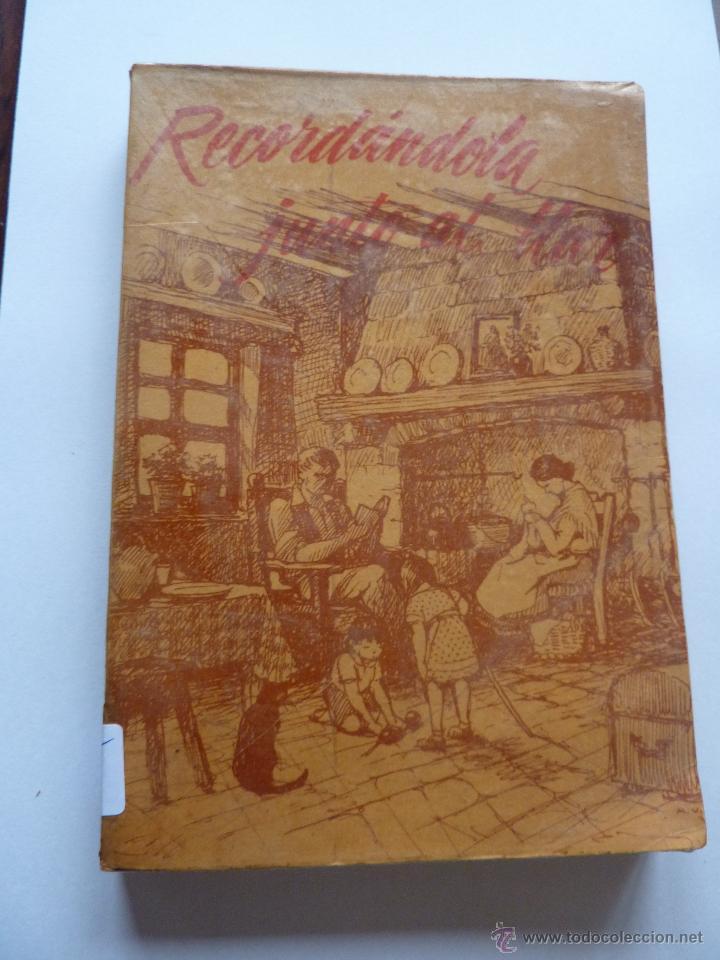 LIBRO Nº 195 - RECORDANDOLA JUNTO AL LLAR -TEXTO DE LAS SEÑORITAS DEL CENTRO (Libros de Segunda Mano (posteriores a 1936) - Literatura - Ensayo)