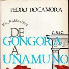 Libros de segunda mano: DE GÓNGORA A UNAMUNO (PEDRO ROCAMORA) 1965. SIN USAR JAMÁS.. Lote 47964110