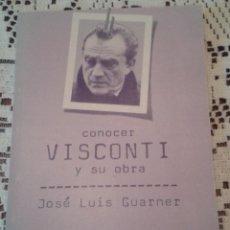 Libros de segunda mano: CONOCER VISCONTI Y SU OBRA DOPESA 1ª EDICION. Lote 48606645