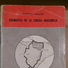 Libros de segunda mano: GRAMÁTICA DE LA LENGUA ARAGONESA (ZARAGOZA, 1979). Lote 48641533