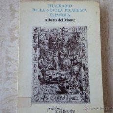 Libros de segunda mano: ITINERARIO DE LA NOVELA PICARESCA ESPAÑOLA. ALBERTO DEL MONTE.. Lote 48683479