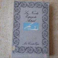 Libros de segunda mano: LA NOVELA ESPAÑOLA ACTUAL. J. CORRALES EGEA.. Lote 48686643