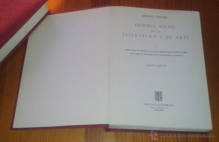 Libros de segunda mano: ARNOLD HAUSER - HISTORIA SOCIAL DE LA LITERATURA Y EL ARTE [DOS TOMOS, OBRA COMPLETA] - Foto 2 - 48692214