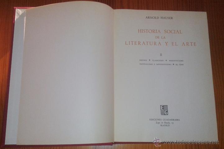 Libros de segunda mano: ARNOLD HAUSER - HISTORIA SOCIAL DE LA LITERATURA Y EL ARTE [DOS TOMOS, OBRA COMPLETA] - Foto 3 - 48692214