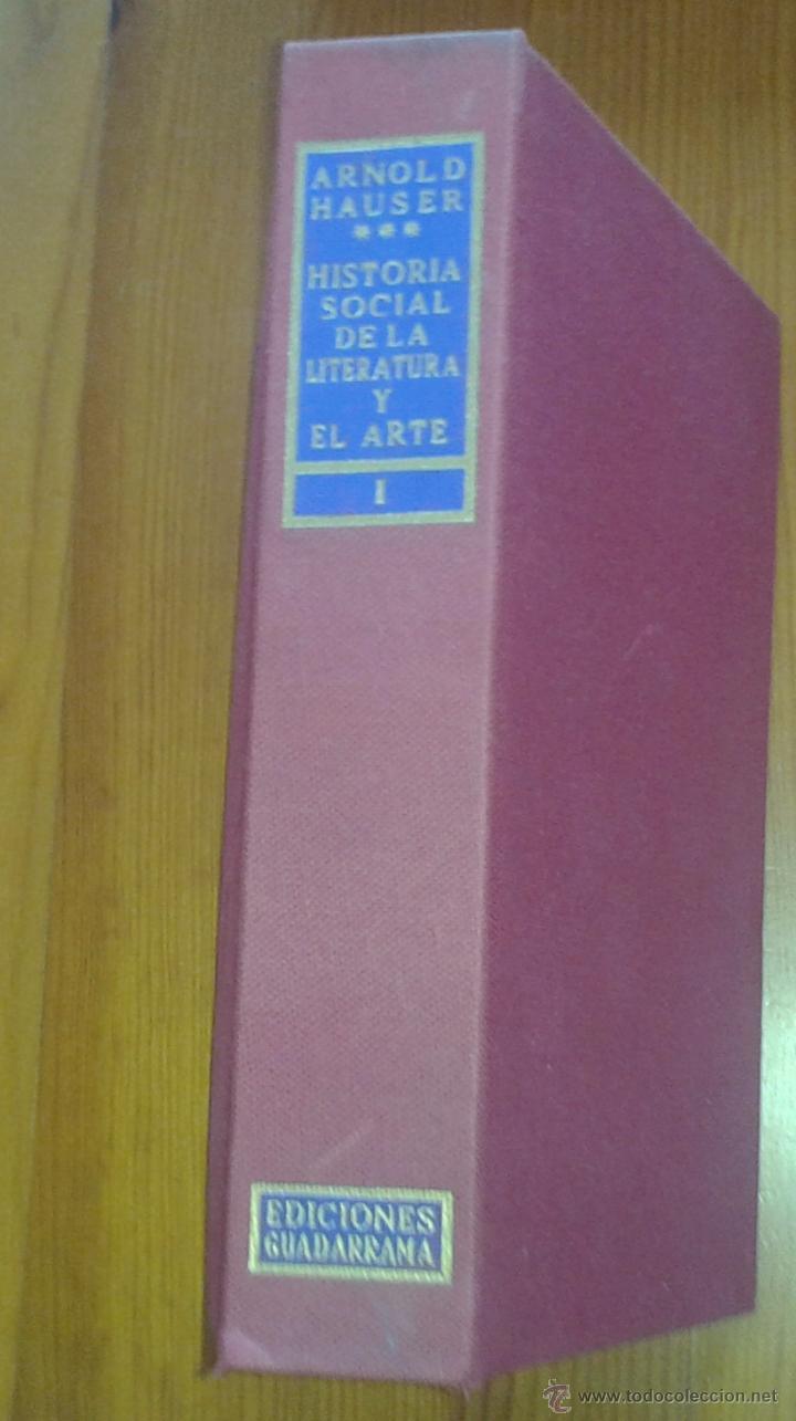 Libros de segunda mano: ARNOLD HAUSER - HISTORIA SOCIAL DE LA LITERATURA Y EL ARTE [DOS TOMOS, OBRA COMPLETA] - Foto 7 - 48692214
