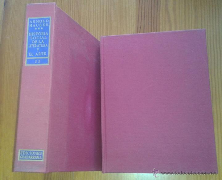 Libros de segunda mano: ARNOLD HAUSER - HISTORIA SOCIAL DE LA LITERATURA Y EL ARTE [DOS TOMOS, OBRA COMPLETA] - Foto 8 - 48692214