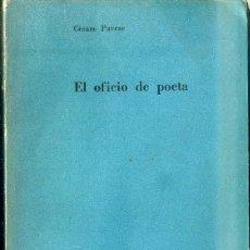 Libros de segunda mano: CESARE PAVESE : EL OFICIO DE POETA (NUEVA VISIÓN, 1957). Lote 48818748