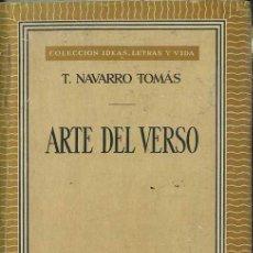 Libros de segunda mano: NAVARRO TOMÁS : ARTE DEL VERSO (MÉXICO,1959). Lote 48830482