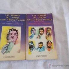 Libros de segunda mano: LAS SEMANAS DEL JARDIN SEMANA PRIMERA / SEMANA SEGUNDA. Lote 49084664
