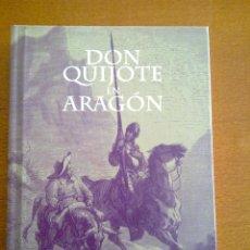 Libros de segunda mano: DON QUIJOTE EN ARAGÓN, ALFONSO ZAPATER. Lote 49102870