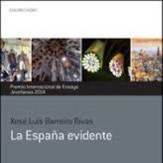 Gebrauchte Bücher - la españa evidente xose luis barreiro rivas premio internacional ensayo 2014 ed. nobel - 49316656