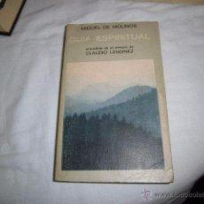 Libros de segunda mano: GUIA ESPIRITUAL.MIGUEL DE MOLINOS PRECEDIDA DE UN ENSAYO DE CLAUDIO LENDINEZ ,EDICIONES JUCAR 1974. Lote 49355953