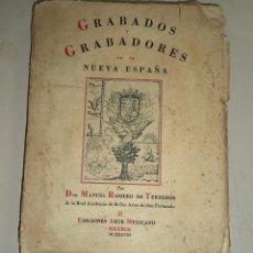 Libros de segunda mano: GRABADOS Y GRABADORES DE NUEVA ESPAÑA,1948,MUY RARO,MUY BUSCADO,MÉXICO,INTONSO. Lote 49504613